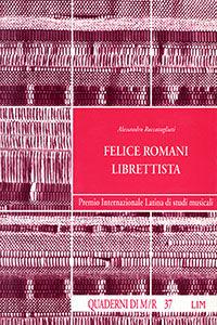 Felice Romani librettista