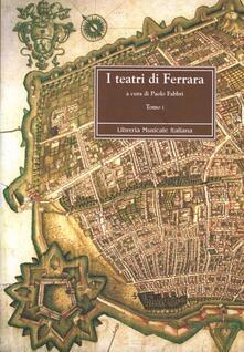 I teatri di Ferrara. Il comunale - copertina
