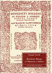 Benedetto Binago e il mottetto a Milano