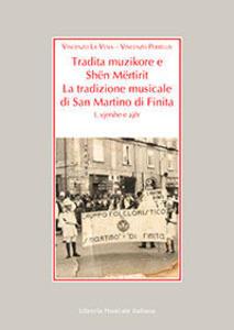 Tradita Muzikore e Shën Mërtirit. La tradizione musicale di San Mart ita. Con Cd Audio
