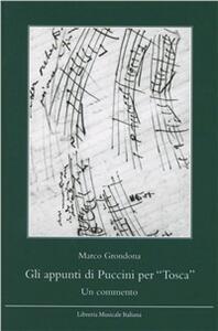 Gli appunti di Puccini per «Tosca». Un commento
