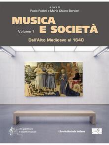 Voluntariadobaleares2014.es Musica e società. Vol. 1: Dall'Alto Medioevo al 1640. Image