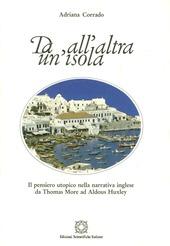 Da un'isola all'altra. Il pensiero utopico nella narrativa inglese da Thomas More ad Aldous Huxley
