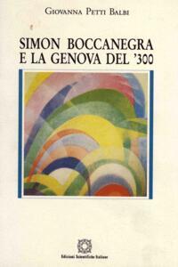 Simon Boccanegra e la Genova del '300