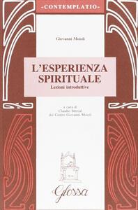L' esperienza spirituale. Lezioni introduttive