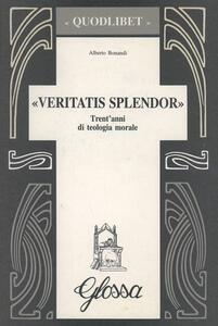Veritatis splendor. Trent'anni di teologia morale
