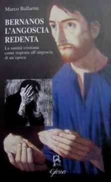 Daddyswing.es Bernanos l'angoscia redenta. La santità cristiana come risposta all'angoscia di un'epoca Image