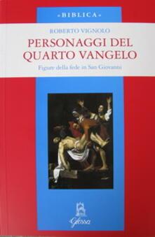 Personaggi del quarto Vangelo. Figure della fede in San Giovanni.pdf