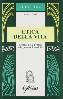 Nicocaradonna.it Etica della vita. Le sfide della pratica e le questioni teoriche Image