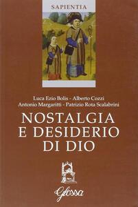 Nostalgia e desiderio di Dio. Atti del Corso (Marola, luglio 2005)