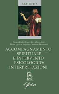 Accompagnamento spirituale e intervento psicologico: interpretazioni