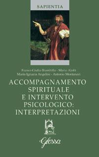 Accompagnamento spirituale e intervento psicologico: interpretazioni - Aletti Mario Angelini Maria Ignazia Montanari Antonio - wuz.it