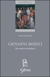 Giovanni Moioli. Un cammino spirituale
