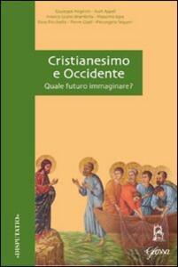 Cristianesimo e Occidente. Quale futuro immaginare?