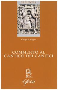 Commento al Cantico dei cantici. Testo latino a fronte