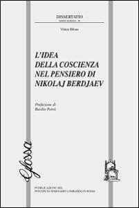 L' idea della coscienza nel pensiero di Nikolaj Berdjaev