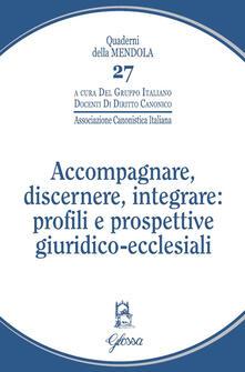 Daddyswing.es Accompagnare, discernere, integrare: profili e prospettive giuridico-ecclesiali Image