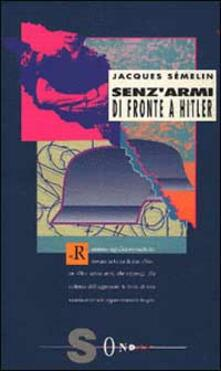 Winniearcher.com Senz'armi di fronte a Hitler. La Resistenza civile in Europa (1939-1943) Image