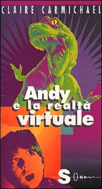 Andy e la realtà virtuale