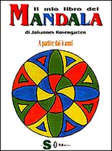 Il mio libro dei mandala. A partire dai 4 anni