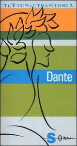 Dante. Sommo poeta e sommo rompiscatole