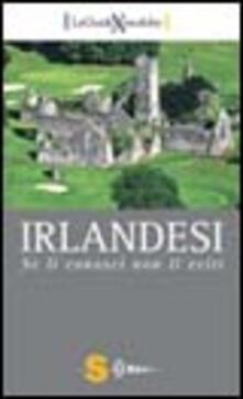 Irlandesi. Se li conosci non li eviti - Diego Tronca - copertina