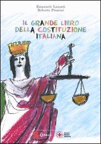 Il Il grande libro della Costituzione Italiana. Ediz. multilingue - Luzzati Emanuele Piumini Roberto - wuz.it