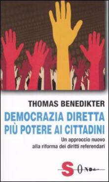Democrazia diretta: più potere ai cittadini. Un approccio nuovo alla riforma dei diritti referendari.pdf