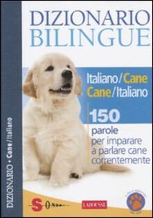 Rallydeicolliscaligeri.it Dizionario bilingue italiano-cane e cane-italiano. 150 parole per imparare a parlare cane correntemente Image