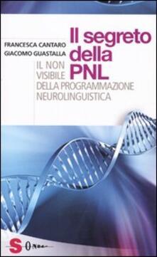 I segreti della PNL. Il non visibile della programmazione neurolingui stica.pdf