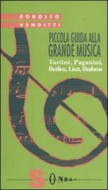 Daddyswing.es Piccola guida alla grande musica. Vol. 3: Tartini, Paganini, Berlioz, Liszt, Brahms. Image