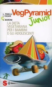 VegPyramid Junior. La dieta vegetariana per i bambini e gli adolescenti