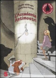 L accademia antimostri. Nelly Rapp agente antimostri. Vol. 1.pdf