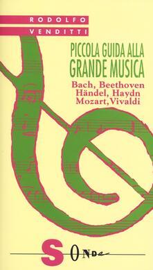 Daddyswing.es Piccola guida alla grande musica. Vol. 1: Bach, Beethoven, Häendel, Haydn, Mozart, Vivaldi. Image