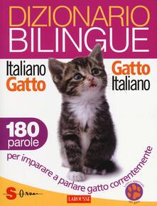 Dizionario bilingue italiano-gatto, gatto-italiano. 180 parole per imparare a parlare gatto correntemente - Jean Cuvelier - copertina