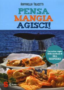 Listadelpopolo.it Pensa, mangia, agisci! La cucina vegan della cambusa di Sea Shepeard Image