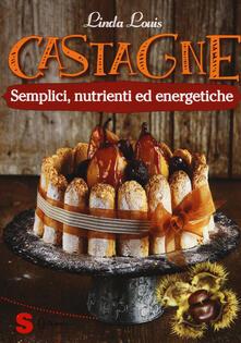 Radiosenisenews.it Castagne. Semplici, nutrienti ed energetiche Image