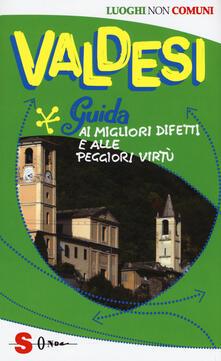 Voluntariadobaleares2014.es Valdesi. Guida ai migliori difetti e alle peggiori virtù Image