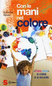 Con le mani nel colore. «Fare arte» a casa e a scuola