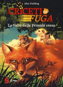 Festivalshakespeare.it La valle delle primule rosse. Criceti in fuga. Ediz. illustrata. Vol. 1 Image