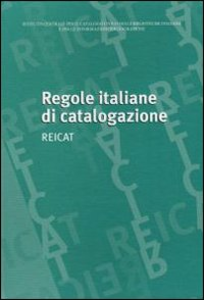 Libro Regole italiane di catalogazione. REICAT