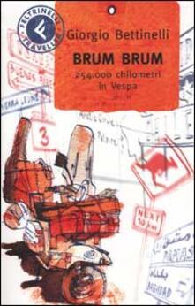Brum brum. 254.000 chilometri in Vespa.pdf