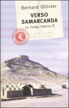 Verso Samarcanda. La lunga marcia II.pdf