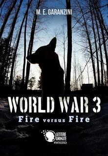 Winniearcher.com World war 3. Fire versus fire Image