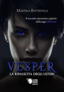 Vesper. La rinascita degli ultimi. Oblivium.pdf