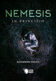 Nemesis. In principio - Alessandra Giacich - copertina