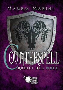 Counterspell. Le radici del male - Mauro Marini - ebook