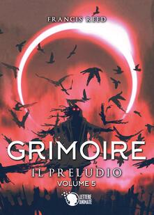 Promoartpalermo.it Il preludio. Grimoire. Vol. 5 Image