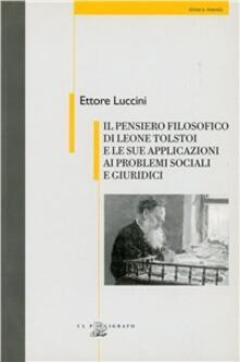 Capturtokyoedition.it Il pensiero filosofico di Leone Tolstoi e le sue applicazioni ai problemi sociali e giuridici Image