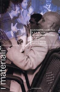 Giuseppe Samonà e la scuola di architettura a Venezia